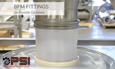 BFM fittings on Powder Cyclones